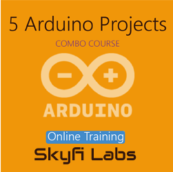5 Arduino Projects Online Project based Course (Combo Course)