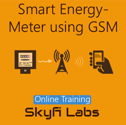 Smart Energy Meter using GSM Online Project based Course