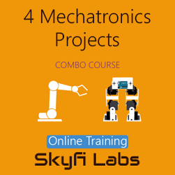 4 Mechatronics Projects (Combo Course) - Online Project-based Course