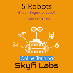 5 Robots for School Students Online Project based Combo Course