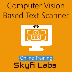 Computer Vision Based Text Scanner Online Project-based Course