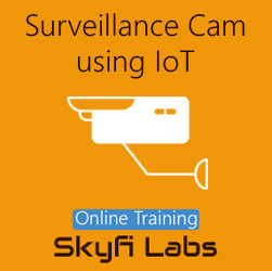Surveillance Camera using IoT Online Project-based Course